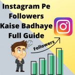instagram-par-followers-kaise-badhaye-full-guide